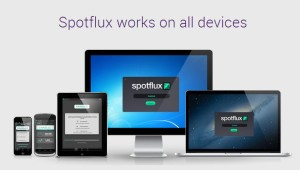 Spotflux Supported Devices